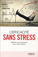 L'efficacité sans stress | Lebreton, Philippe