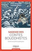 Sagesse des contes Bouddhistes   Millon, Isabelle