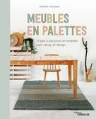 Meubles en palettes | Boisseau, Nathalie