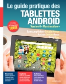 Le guide pratique des tablettes Android | Neuman, Fabrice