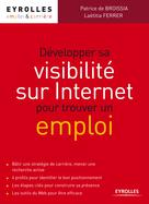 Développer sa visibilité sur Internet pour trouver un emploi |
