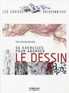 50 exercices pour aborder le dessin | Gérodez, Jean-Claude
