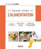 Le grand livre de l'alimentation | Plumey, Laurence