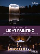 Les secrets du light painting   Jadikan