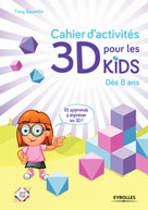 Cahier d'activités 3D pour les kids | Bassette, Tony