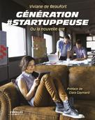 Génération #startuppeuse | De Beaufort, Viviane