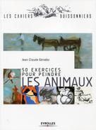 50 exercices pour peindre les animaux | Gérodez, Jean-Claude