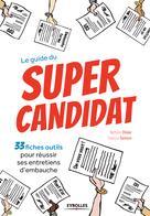 Le guide du super candidat | Samson, François