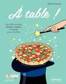 A table ! | de Foucault, Marie