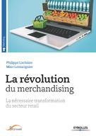 La révolution du merchandising   Lemarignier, Marc
