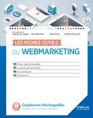 Les fiches outils du webmarketing | Schipounoff, Nathalie