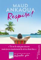 Respire ! | Ankaoua, Maud