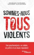 Sommes-nous tous violents ? | Abou Nour, Tarik