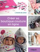 Créer sa boutique couture en ligne | Malfilâtre, Anaïs