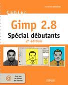 Cahier Gimp 2.8 - Spécial débutants | Ostertag, Raymond