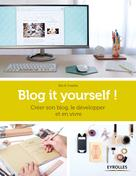 Blog it yourself !   Do it Yvette
