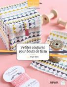 Petites coutures pour bouts de tissu | Trenteseaux, Frédérique