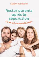 Rester parents après la séparation | de Dinechin, Sabrina