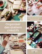 Organiser des ateliers créatifs | Chapman, Sophie-Charlotte
