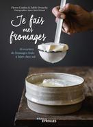 Je fais mes fromages | Desachy, Adèle