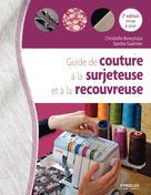 Guide de couture à la surjeteuse et à la recouvreuse | Guernier, Sandra