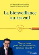 La bienveillance au travail | Rodet, Philippe