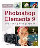 Photoshop Elements 9 pour les photographes | Kelby, Scott