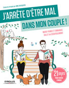 J'arrête d'être mal dans mon couple ! | Ballet de Coquereaumont, Marie-France