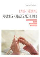 L'art-thérapie pour les malades Alzheimer | Beillouin, Stéphanie
