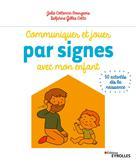 Communiquer et jouer par signes avec mon enfant | Cottencin Bourgeois, Julie