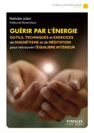 Guérir par l'énergie | Julien, Nathalie