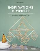 Inspirations Himmelis | Frémont, Nanné
