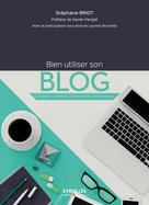Bien utiliser son blog | Bourrelly, Laurent