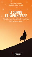 Le scribe et la princesse | Allais, Juliette