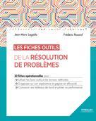 Les fiches outils de la résolution de problèmes | Lagoda, Jean-Marc