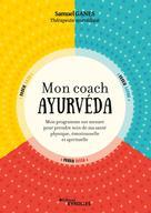 Mon coach ayurvéda   Ganes, Samuel