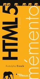 Mémento HTML 5 | Rimelé, Rodolphe