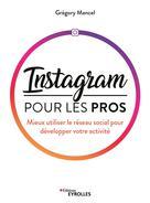 Instagram pour les pros | Mancel, Grégory