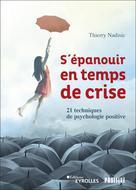 S'épanouir en temps de crise | Nadisic, Thierry