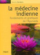 La médecine indienne  | Verbois, Sylvie