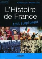 L'histoire de France tout simplement | Fayet, Michelle