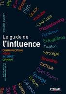 Le guide de l'influence  | Ducrey, Vincent