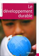 Le développement durable | Baddache, Farid