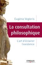 La consultation philosophique | Vegleris, Eugénie