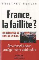France, la faillite ? Les scénarios de crise de la dette | Herlin, Philippe