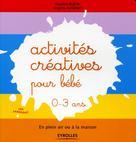 Activités créatives pour bébé  | Bojon, Emeline