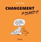Changement, je me marre !!! | Gabs,
