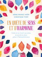 En quête de sens et d'harmonie | Wéry, Anne-France