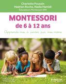 Montessori de 6 à 12 ans | Poussin, Charlotte