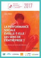 La performance sociale éveille-t-elle les sens de l'entreprise ? | Collectif,